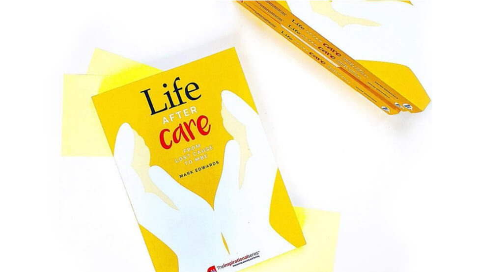 Life After Care – A Story from Mark Edwards
