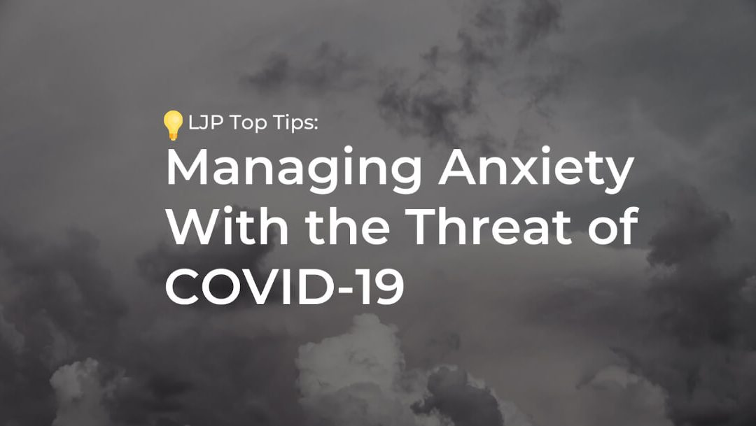 Managing Anxiety With the Threat of COVID-19