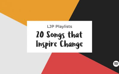 20 Songs that Inspire Change Within Ourselves and the World