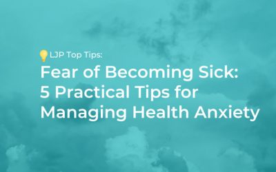 Fear of Becoming Sick: 5 Practical Tips for Managing Health Anxiety
