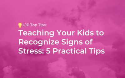 Teaching Your Kids to Recognize Signs of Stress: 5 Practical Tips