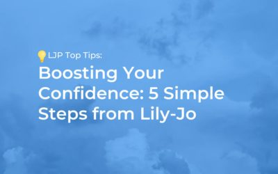 Boosting Your Confidence: 5 Simple Steps from Lily-Jo